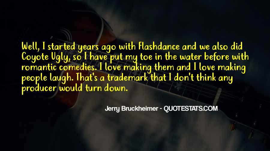 Bruckheimer Quotes #922281