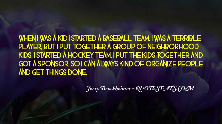 Bruckheimer Quotes #932865
