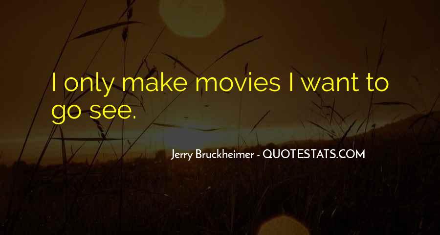 Bruckheimer Quotes #95989