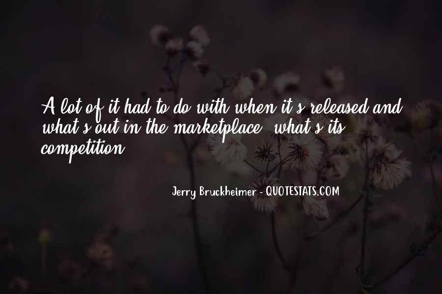 Bruckheimer Quotes #984278