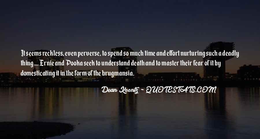 Brugmansia Quotes #1310718
