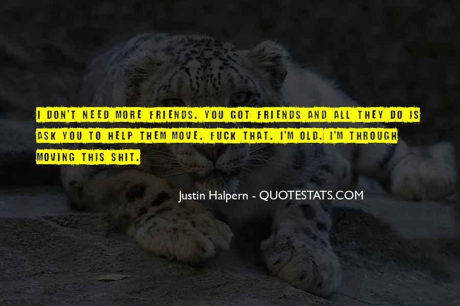 Quotes About Help Friends #231349