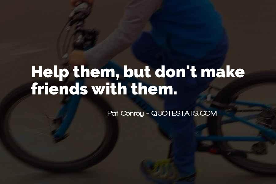 Quotes About Help Friends #563588
