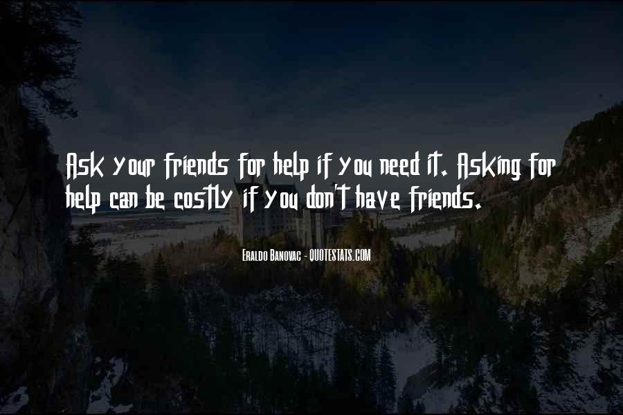 Quotes About Help Friends #613250