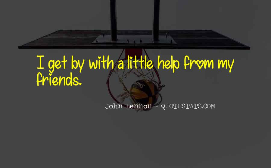 Quotes About Help Friends #671077