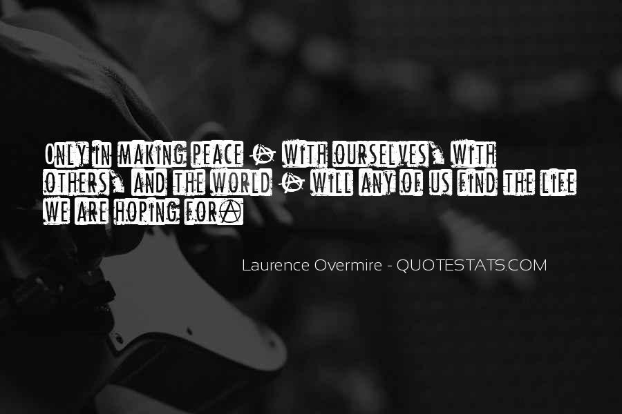 Quotes About Peace And Love #146263
