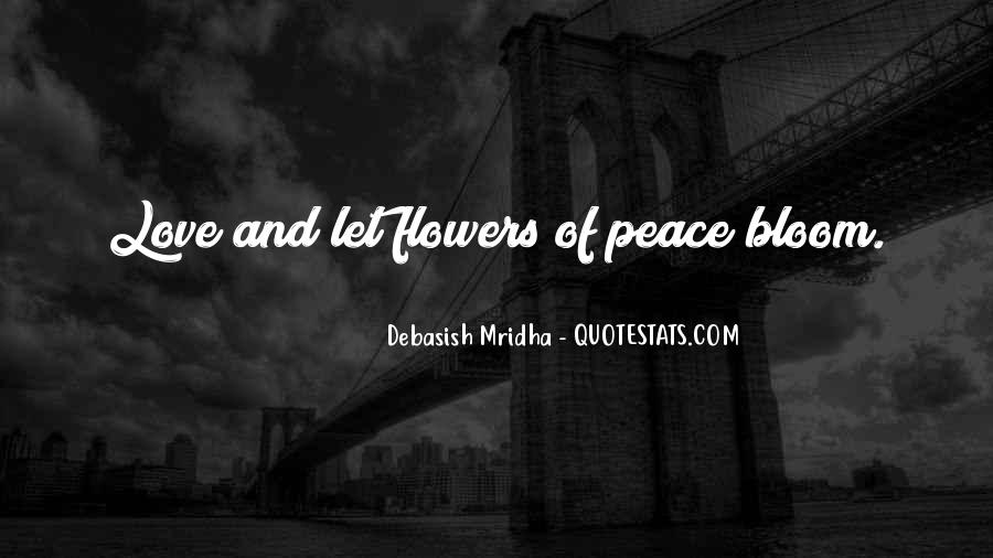 Quotes About Peace And Love #20939