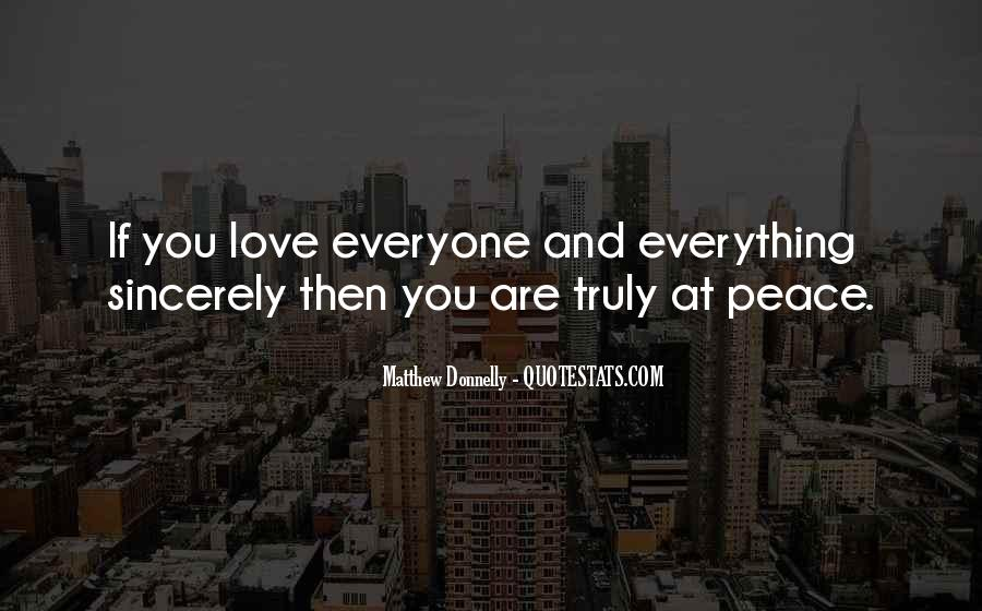Quotes About Peace And Love #3943