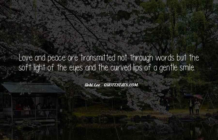 Quotes About Peace And Love #89231