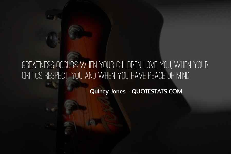 Quotes About Peace And Love #92497