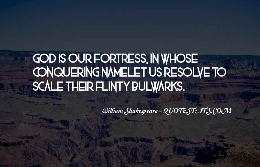 Bulwarks Quotes #1853743