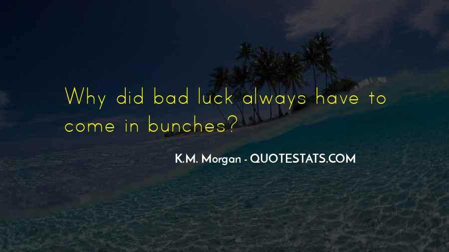 Bunches Quotes #1106731