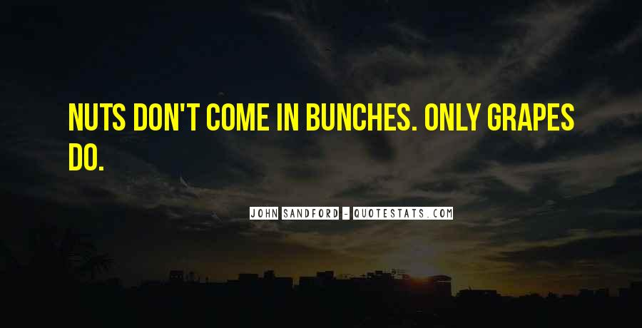 Bunches Quotes #420805