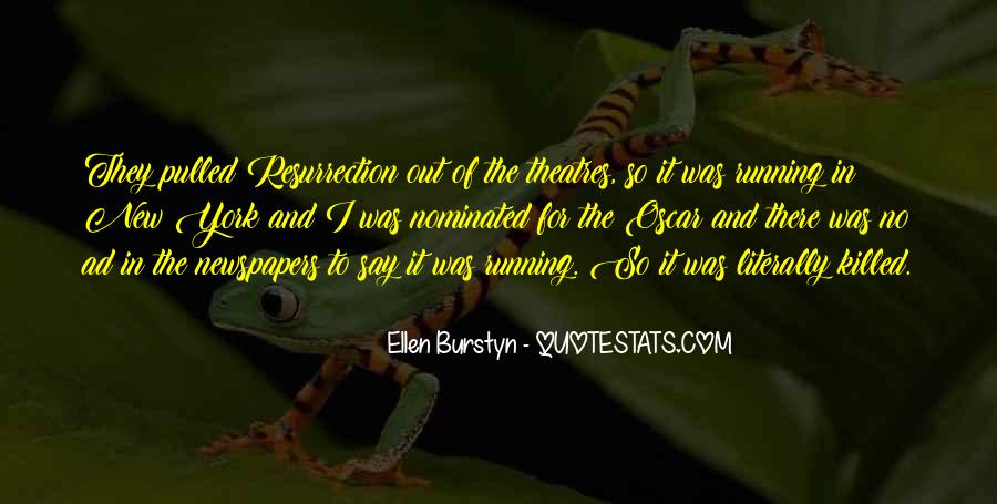 Burstyn Quotes #1061473