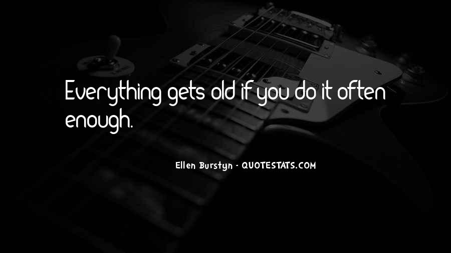 Burstyn Quotes #1482544