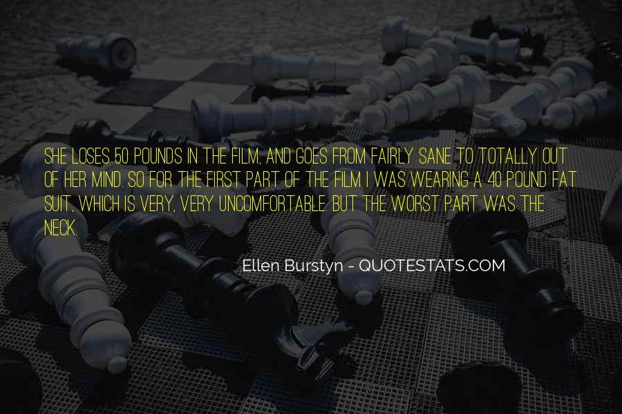 Burstyn Quotes #1662275