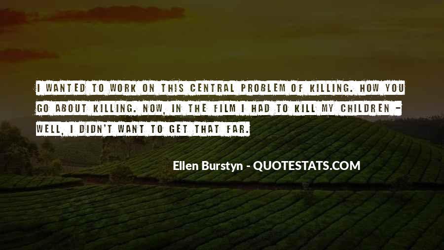 Burstyn Quotes #270038