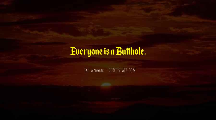Butthole Quotes #842363