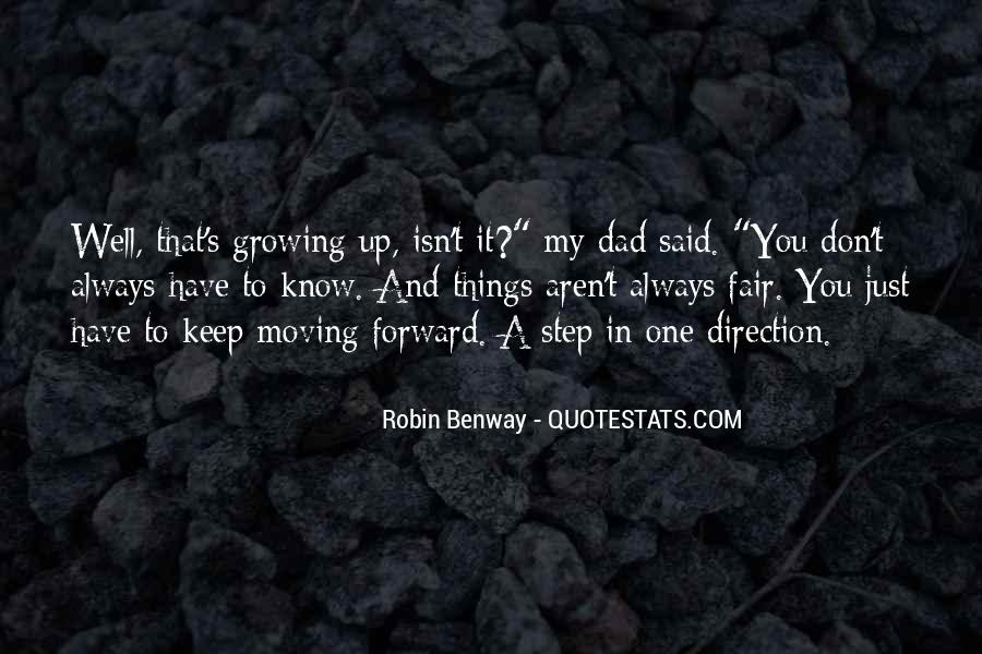 Quotes About Growing Up And Moving Out #371206