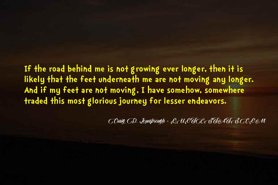 Quotes About Growing Up And Moving Out #513041