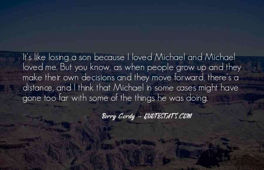 Quotes About Growing Up And Moving Out #53868