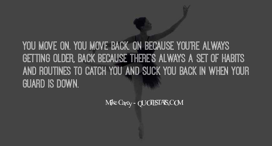 Quotes About Growing Up And Moving Out #696910