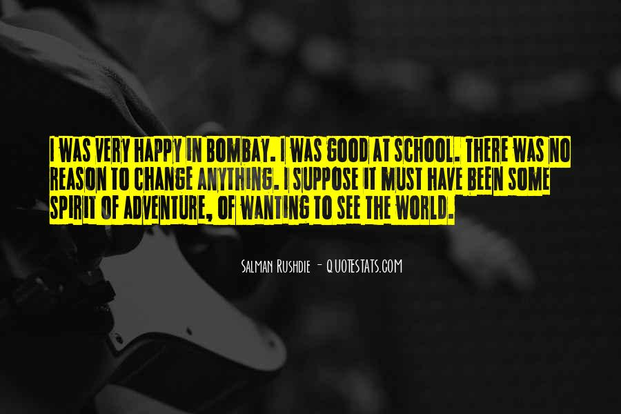 Quotes About Wanting To See The World #928005