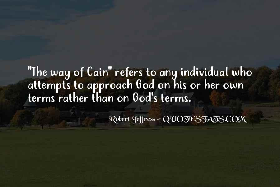 Cain's Quotes #743975