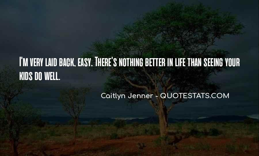 Caitlyn's Quotes #1322179