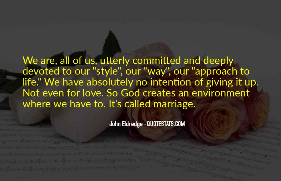 Quotes About Giving It All For Love #1567373