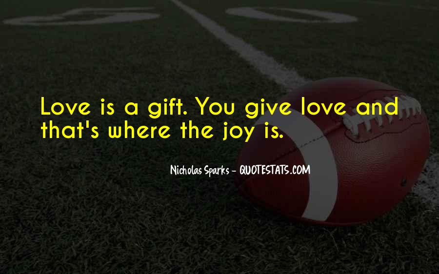 Quotes About Giving It All For Love #65457
