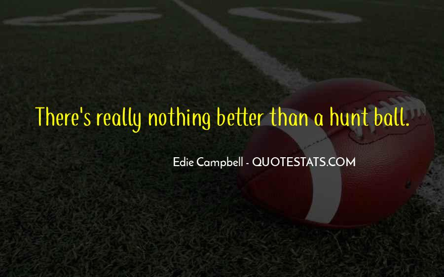 Campbell's Quotes #340783