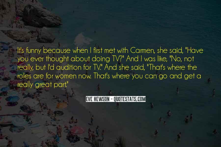 Carmen's Quotes #1297667