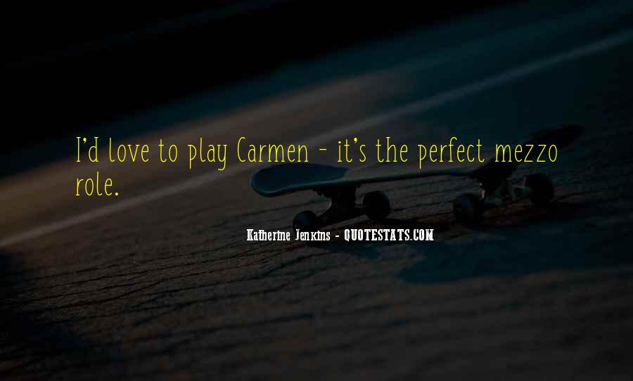 Carmen's Quotes #300783