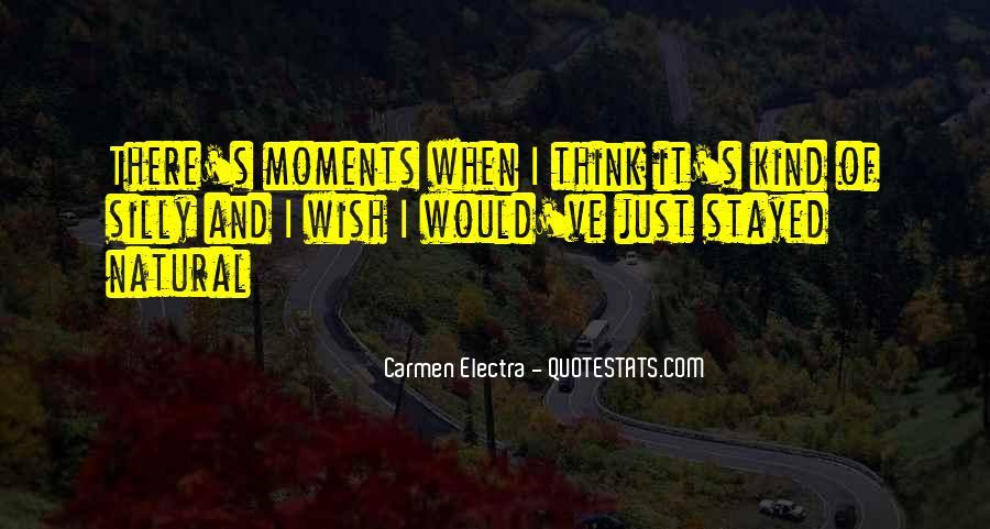 Carmen's Quotes #608305
