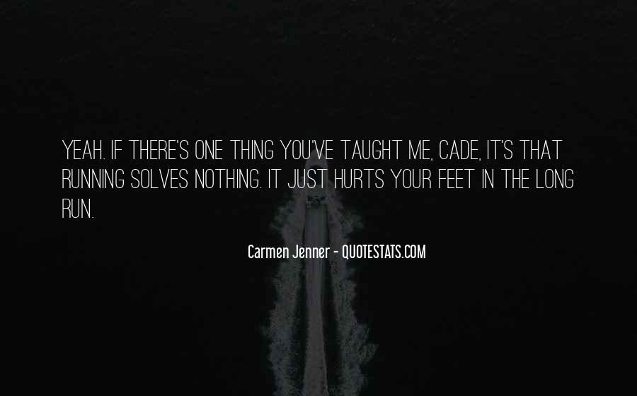 Carmen's Quotes #782158
