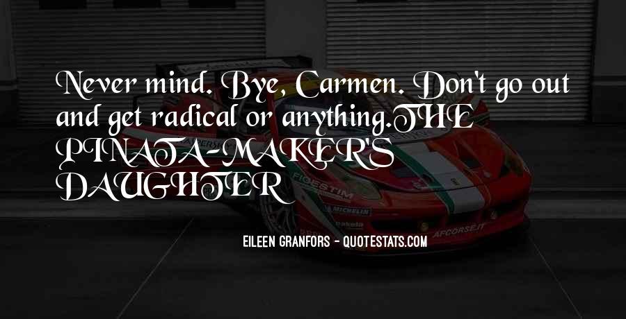 Carmen's Quotes #7930