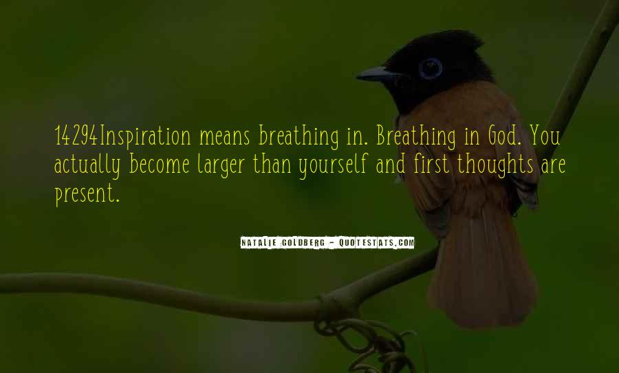 Quotes About Breathing In #118956
