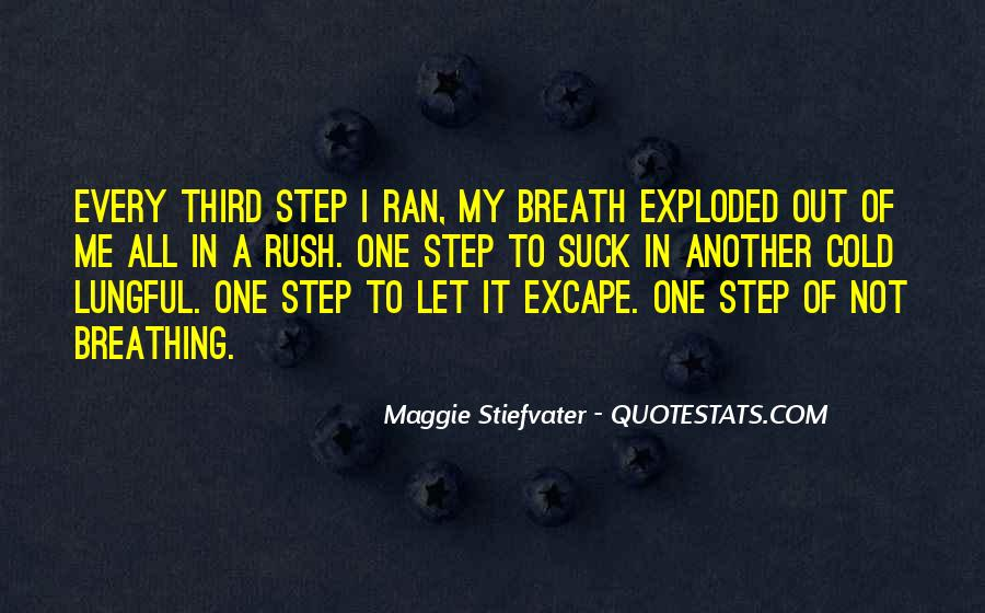 Quotes About Breathing In #145892