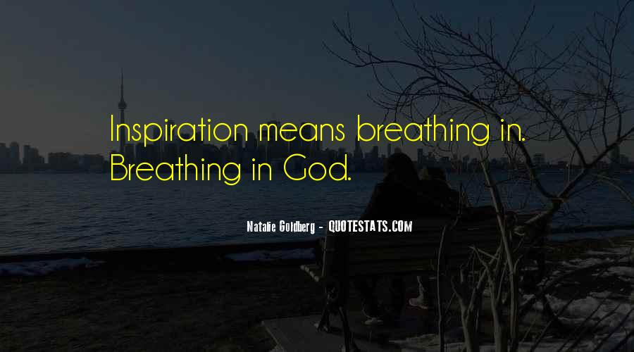 Quotes About Breathing In #273380