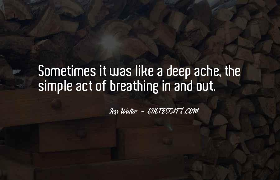 Quotes About Breathing In #53375