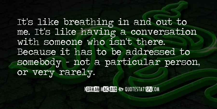 Quotes About Breathing In #87609