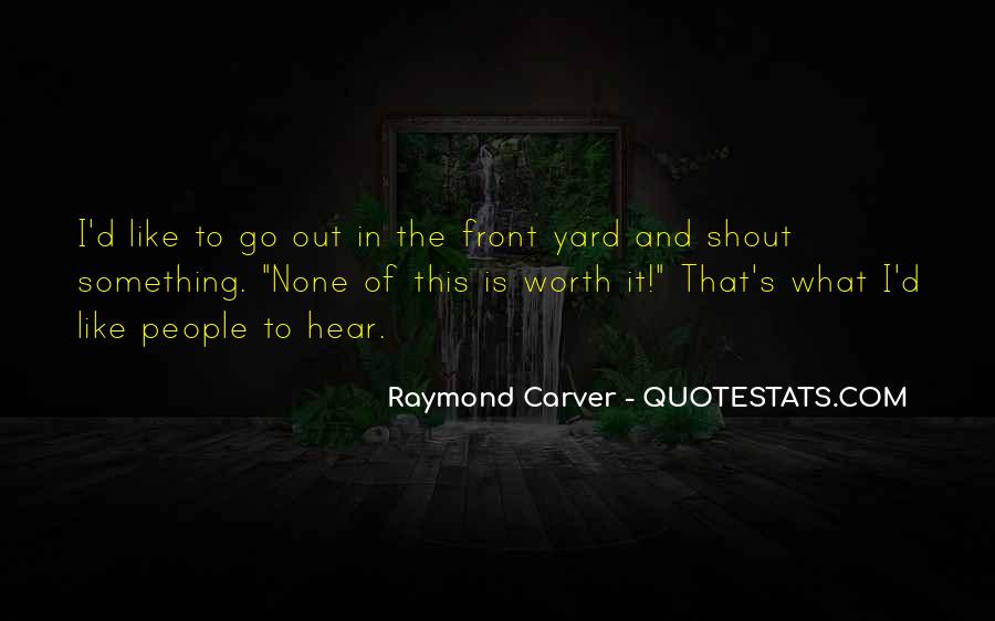 Carver's Quotes #1447373