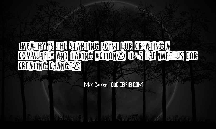 Carver's Quotes #1662606