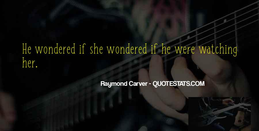 Carver's Quotes #85511