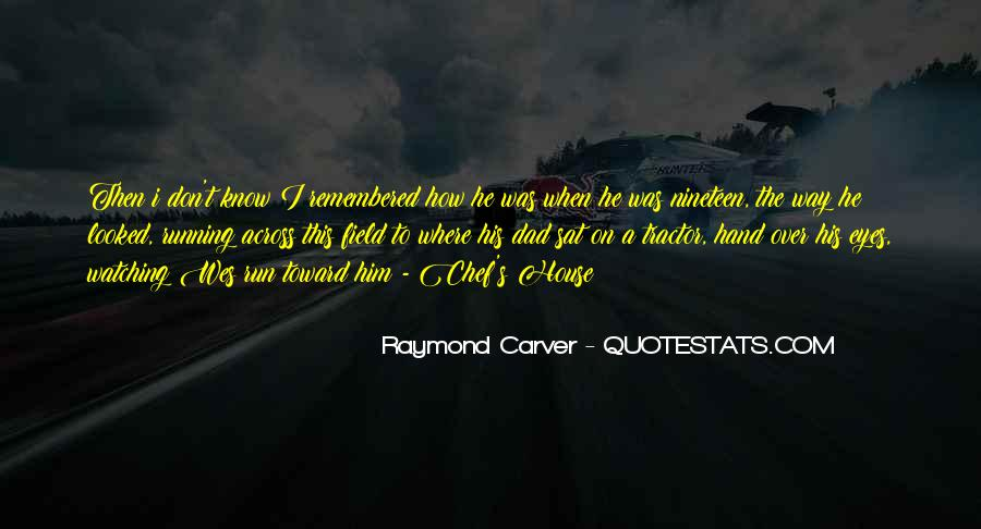 Carver's Quotes #998037
