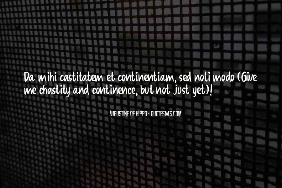 Castitatem Quotes #1410927