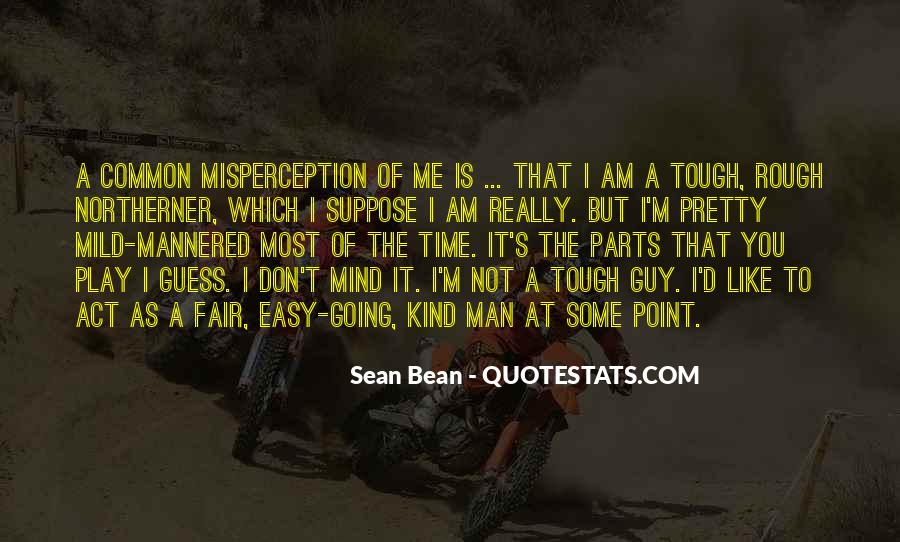 Top 100 Quotes About Tough Man: Famous Quotes & Sayings