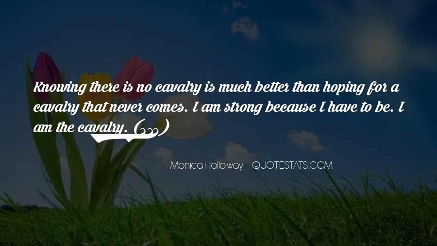 Cavalry's Quotes #132413