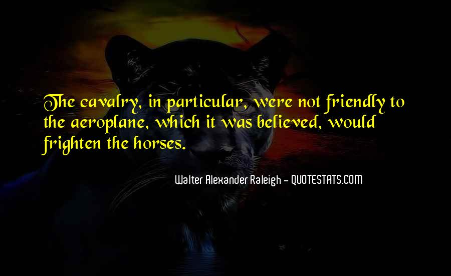 Cavalry's Quotes #464402